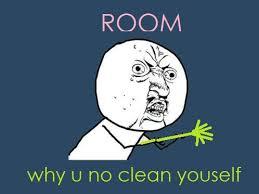 Clean Room Meme - clean funny meme room y u no image 144814 on favim com