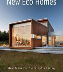 architecture home design books pdf new eco homes new ideas for sustainable living pdf architecture
