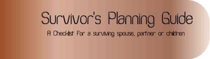 funeral planning checklist survivor estate planning checklist funeral planning