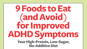 adhd foods to eat and avoid to improve symptoms free guide