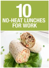 10 no heat lunches to bring to work lunches work week and school