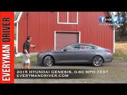 hyundai genesis 0 60 0 60 mph 2015 hyundai genesis on everyman driver