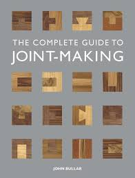 complete guide to joint making the amazon co uk john bullar