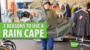 best bicycle rain jacket 3 reasons to use a rain cape for bicycling clever cycles youtube