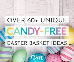 the best free easter basket ideas the deliberate