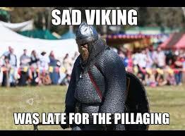 Sad Spider Meme - sad viking was late