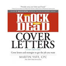 Knock Them Dead Resume Knock U0027em Dead Cover Letters Cover Letters And Strategies To Get