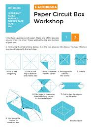 How To Make A Box With Paper - paper circuit workshop to make a box