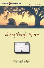 walking through mirrors brian keith jackson 9780671568948