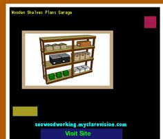 Woodworking Plans Free Standing Shelves by Free Standing Garage Shelves Plans 091252 Woodworking Plans And