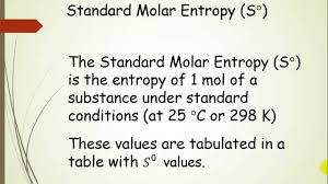 Standard Entropy Change Table Standard Molar Entropy And The Third Pt 5