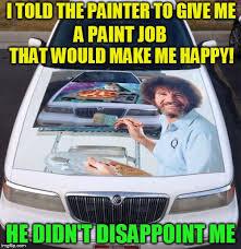 Painter Meme - bob ross week april 3 9 a lafonso event imgflip