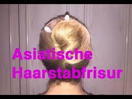 Asiatische Hochsteckfrisurenen Anleitung by Frisur Anleitung Asiatische Haarstabfrisur