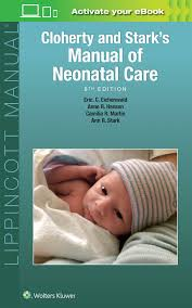cloherty and stark u0027s manual of neonatal care