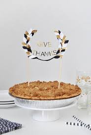 diy thanksgiving pie topper thanksgiving pies pies and thanksgiving
