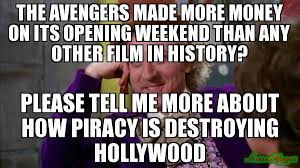 Willy Wonka Tell Me More Meme - the avengers made more money on its opening weekend than any other