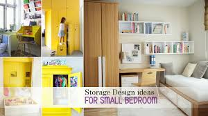 storage design ideas for small bedroom youtube