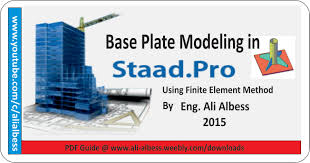 base plate modelling in staad pro v8i finite element youtube