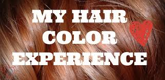 a beauty diary of mine my first hair coloring experience
