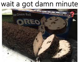 Oreo Memes - yo dawg i heard you like memes part 31 album on imgur