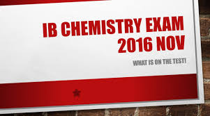 what is on the ib chemistry exam 2016 nov youtube