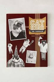 cat high yearbook cat high the yearbook by terry deroy gruber assorted one