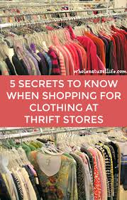 used clothing stores 5 secrets for success when shopping for used clothing at thrift