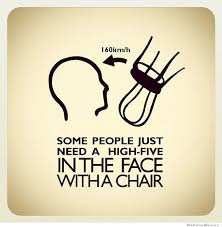 Meme Chair - some people just need a high five in the face weknowmemes