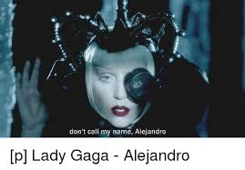 Lady Gaga Memes - 25 best memes about lady gaga alejandro lady gaga alejandro