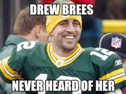 Drew Brees Memes - meme creator drew brees never heard of her meme generator at