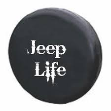 jeep life tire cover jeeplifetirecover png jeep pinterest jeep life jeeps and