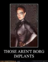Meme Implants - those aren t borg implants very demotivational demotivational