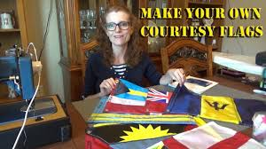 How To Make Your Own Flag How To Make Courtesy Flags For Your Circumnavigation Youtube