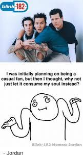 Blink 182 Meme - via me me funny pinterest blink 182 meme and memes