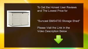 Suncast Horizontal Utility Shed Bms2500 by Buy Suncast Bms4700 Storage Shed Youtube