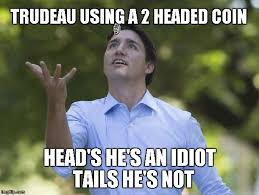 Justin Trudeau Memes - trudeau fiips coin imgflip