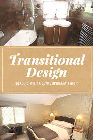 Transitional Style Interior Design What Is Transitional Style Interior Design Tips