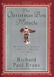 the christmas box the christmas box miracle my spiritual journey of destiny