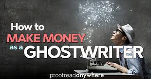 Ghostwriter Movie How To Make Money As A Ghostwriter Proofread Anywhere