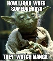 Manga Memes - watching manga imgflip