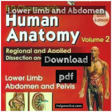 Anatomy Videos Free Download Pdf Bd Chaurasia Human Anatomy Download Lower Limb Abdomen And