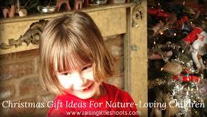 christmas gift ideas for nature loving children