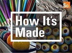 how is made how it s made