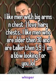 Hairy Men Meme - like men with big arms n chest love hairy chests i like men