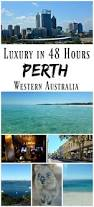 Top Bars In Perth Luxury In 48 Hours Perth Australia Western Australia Perth