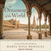 the ornament of the world rosa menocal 9780316168717