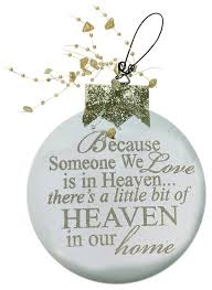 because someone we is in heaven silver ornament