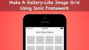 grid layout angularjs make a gallery like image grid using ionic framework youtube