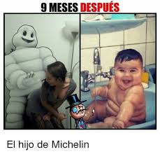 Michelin Man Meme - 9 meses despues el hijo de michelin meme on me me