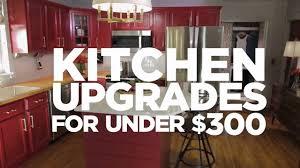 3 kitchen upgrades under 300 hgtv youtube